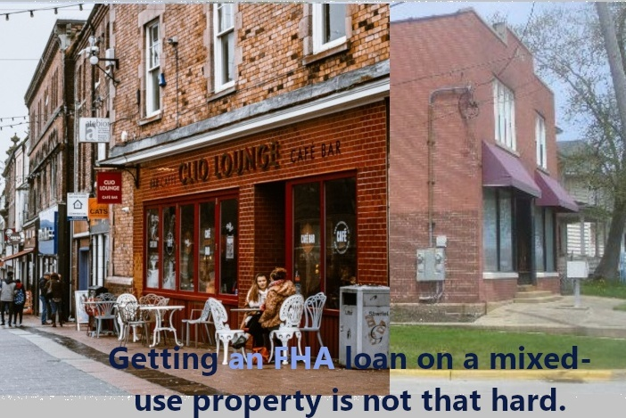 An FHA Loan For Mixed-Use Property-Owners
