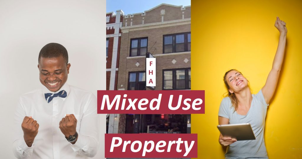 the joy of FHA for mixed-use property