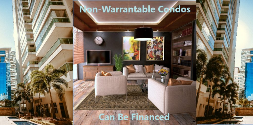 Non-warrantable condo financing is possible